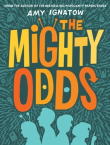 Mighty Odds (The Odds Series #1), Hardback Book