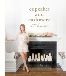 Cupcakes and Cashmere at Home, Hardback Book