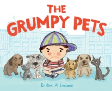 Grumpy Pets, The, Hardback Book