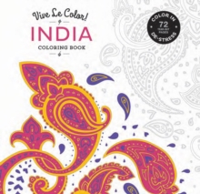 Vive Le Color! India (Coloring Book) : Color In; De-stress (72 Tear-out Pages), Paperback / softback Book