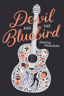 Devil and the Bluebird, Hardback Book