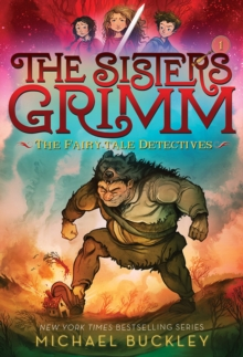 Fairy-Tale Detectives (The Sisters Grimm #1), The:10th Anniversar : 10th Anniversary Edition, Paperback / softback Book