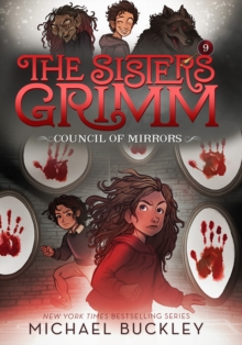 The Council of Mirrors (The Sisters Grimm #9): 10th Anniversary E, Paperback / softback Book