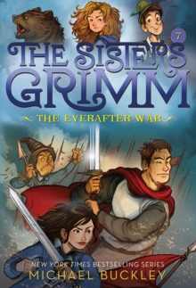 The Everafter War (The Sisters Grimm #7): 10th Anniversary Editio, Paperback / softback Book