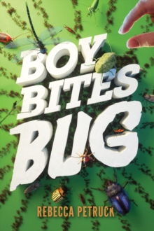 Boy Bites Bug, Hardback Book