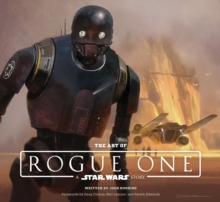 Art of Rogue One: A Star Wars Story, Hardback Book
