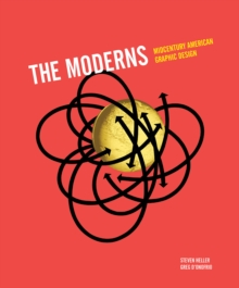 Moderns : Midcentury American Graphic Design, Hardback Book