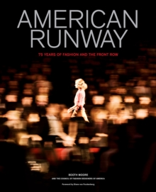 American Runway : 75 Years of Fashion and the Front Row, Hardback Book