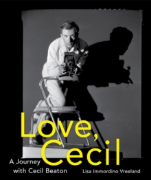 Love, Cecil : A Journey with Cecil Beaton, Hardback Book