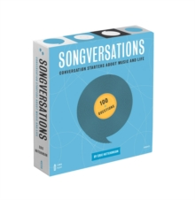 Songversations : Conversation Starters about Music and Life (100 Questions), Cards Book