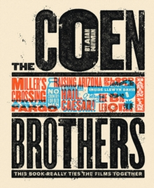 The Coen Brothers: This Book Really Ties the Films Together, Hardback Book