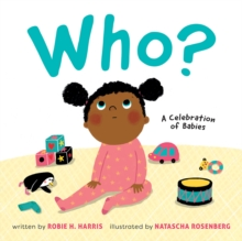 Who?: A Celebration of Babies, Board book Book