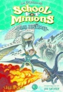 Polar Distress (Dr. Critchlore's School for Minions #3), Paperback / softback Book