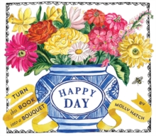 Happy Day (Bouquet in a Book), Hardback Book