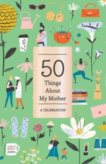 50 Things About My Mother (Fill-in Gift Book) : A Celebration, Record book Book