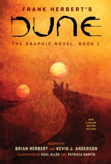 DUNE: The Graphic Novel, Book 1: Dune, Hardback Book