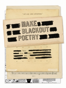 Make Blackout Poetry: Turn These Pages into Poems, Paperback / softback Book
