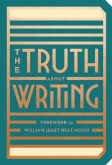 The Truth About Writing, Paperback / softback Book
