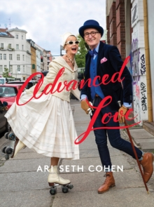 Advanced Love, Hardback Book