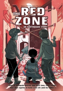 The Red Zone: An Earthquake Story, Hardback Book