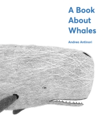 A Book About Whales, Hardback Book