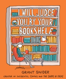 I Will Judge You by Your Bookshelf, Hardback Book