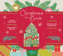 Christmas in a Book (UpLifting Editions): Jacket comes off. Ornaments pop up. Display and celebrate!, Hardback Book