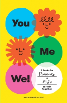 You, Me, We! (Set of 2 Fill-in Books) : 2 Books for Parents and Kids to Fill in Together, Notebook / blank book Book