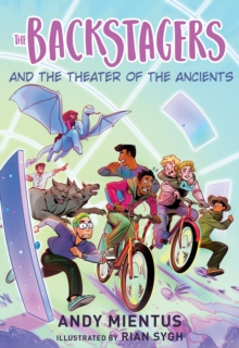 The Backstagers and the Theater of the Ancients (Backstagers #2), Paperback / softback Book