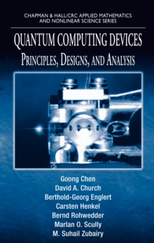 Quantum Computing Devices : Principles, Designs, and Analysis, PDF eBook