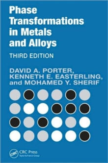 Phase Transformations in Metals and Alloys, Third Edition (Revised Reprint), Paperback Book