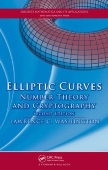 Elliptic Curves : Number Theory and Cryptography, Hardback Book
