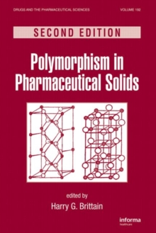 Polymorphism in Pharmaceutical Solids, Hardback Book