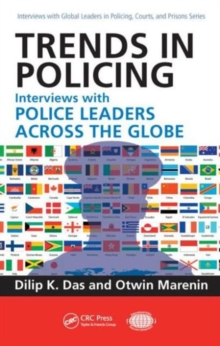 Trends in Policing : Interviews with Police Leaders Across the Globe, Volume Two, Hardback Book