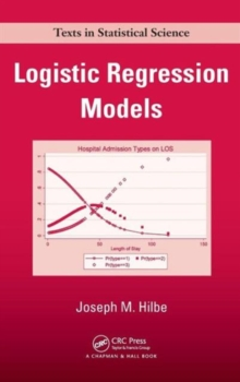 Logistic Regression Models, Hardback Book
