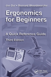 Ergonomics for Beginners : A Quick Reference Guide, Paperback Book