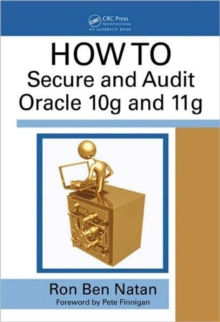 HOWTO Secure and Audit Oracle 10g and 11g, Hardback Book