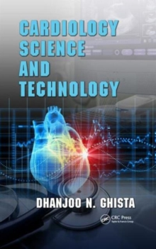 Cardiology Science and Technology, Hardback Book