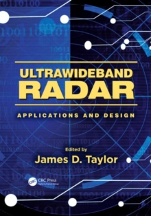 Ultrawideband Radar : Applications and Design, Hardback Book