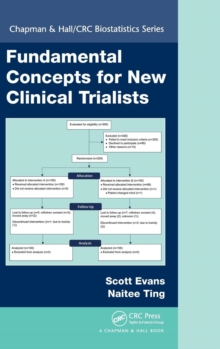 Fundamental Concepts for New Clinical Trialists, Hardback Book