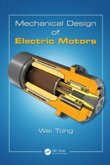 Mechanical Design of Electric Motors, Hardback Book