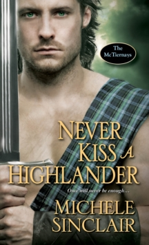 Never Kiss A Highlander, Paperback Book