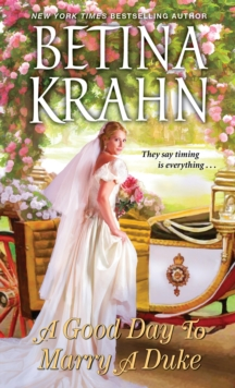 A Good Day To Marry A Duke, Paperback / softback Book