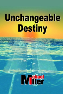 Unchangeable Destiny, Paperback / softback Book