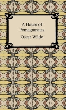 A House of Pomegranates, EPUB eBook