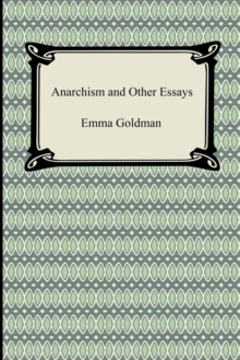 Anarchism and Other Essays, Paperback / softback Book