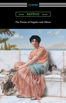 The Poems of Sappho and Others, Paperback / softback Book
