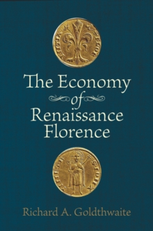 The Economy of Renaissance Florence, Paperback Book