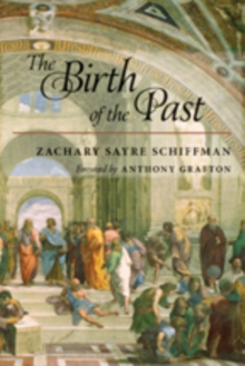 The Birth of the Past, Hardback Book