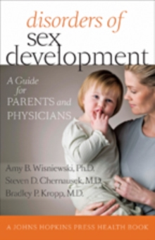Disorders of Sex Development : A Guide for Parents and Physicians, Paperback / softback Book